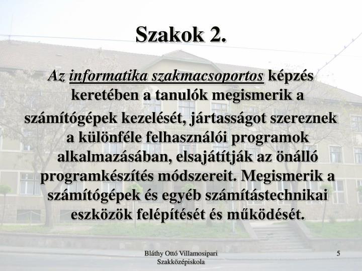 Szakok 2.