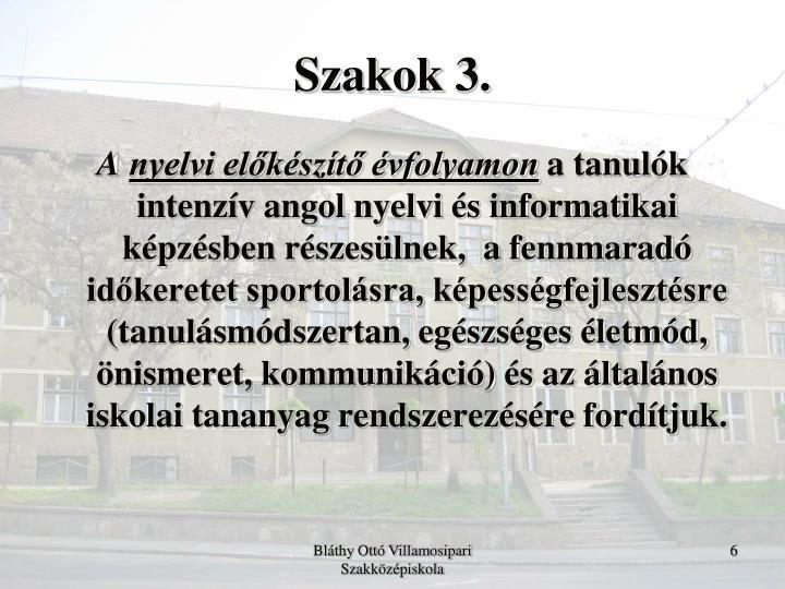 Szakok 3.