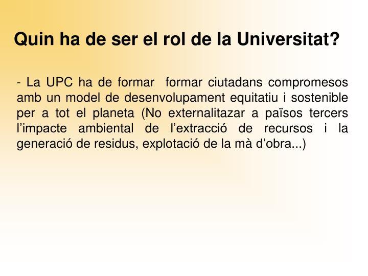 Quin ha de ser el rol de la Universitat?