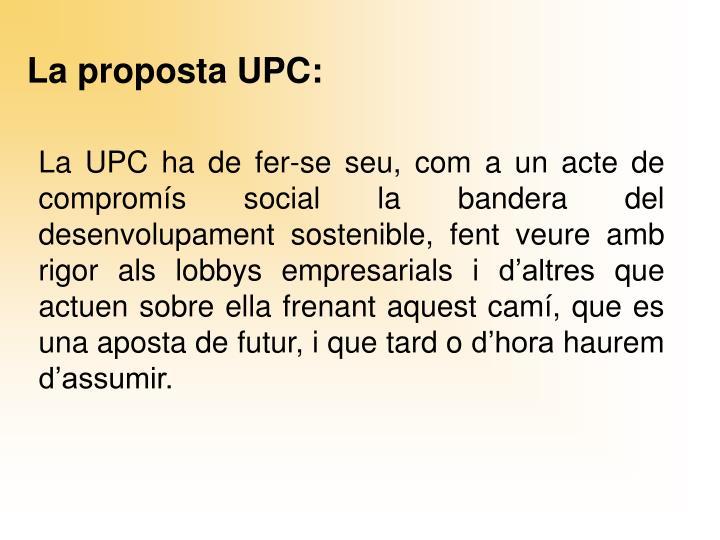 La proposta UPC: