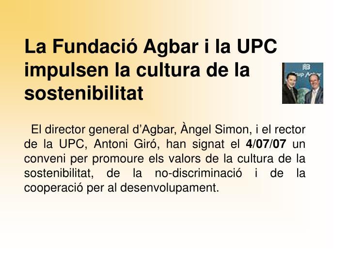 La Fundació Agbar i la UPC impulsen la cultura de la sostenibilitat