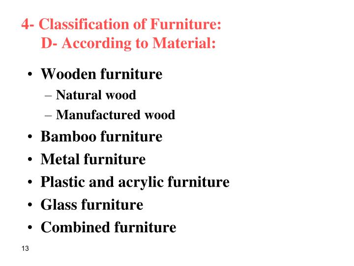 4- Classification of Furniture: