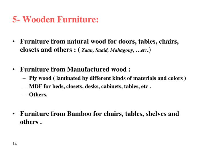 5- Wooden Furniture: