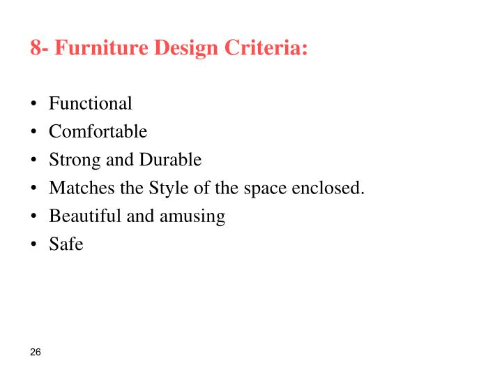 8- Furniture Design Criteria:
