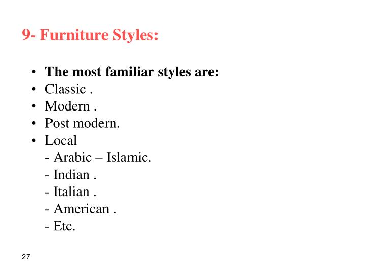 9- Furniture Styles: