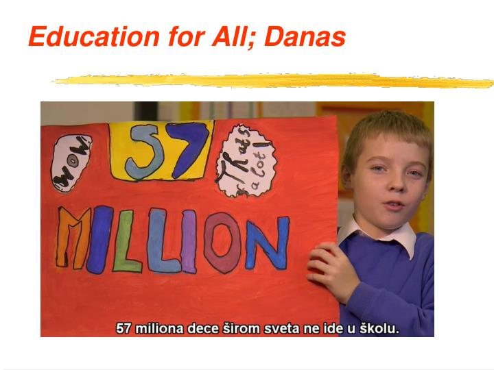 Education for All; Danas