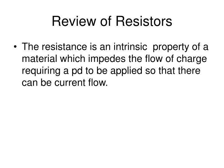 Review of Resistors