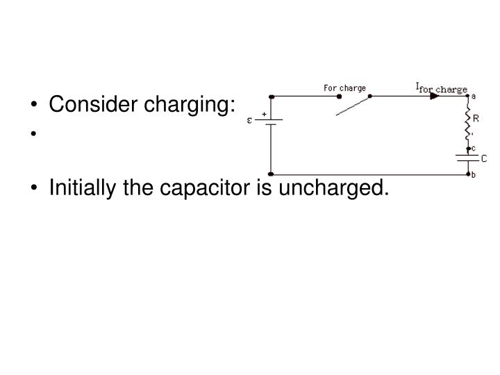 Consider charging: