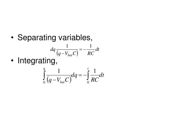 Separating variables,