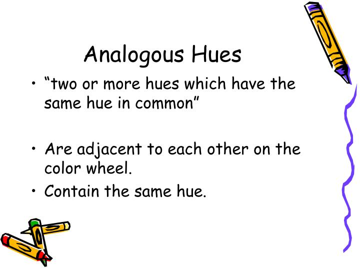 Analogous Hues
