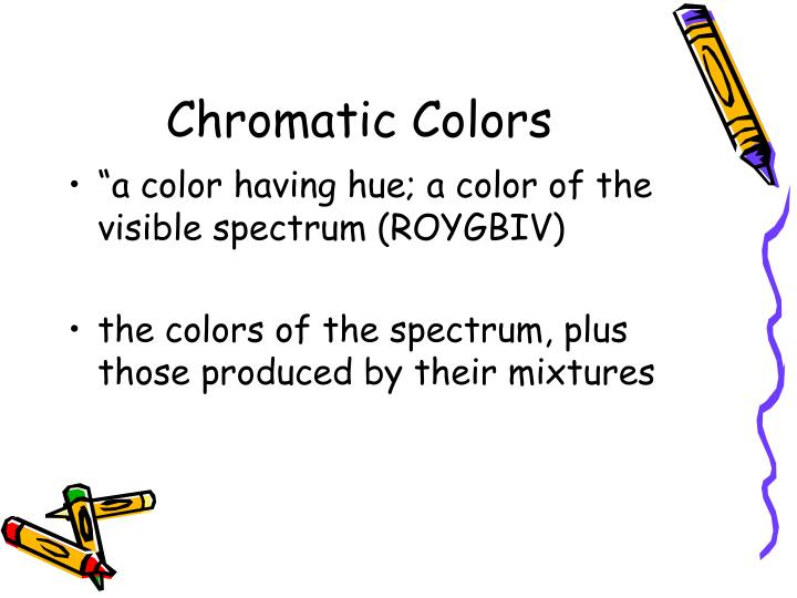Chromatic Colors