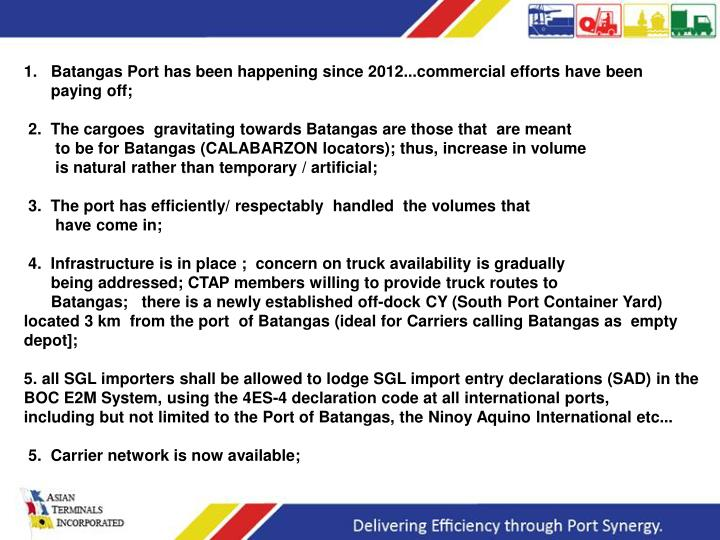 Batangas Port has been happening since 2012...commercial efforts have been