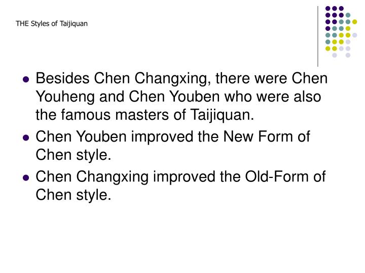 THE Styles of Taijiquan
