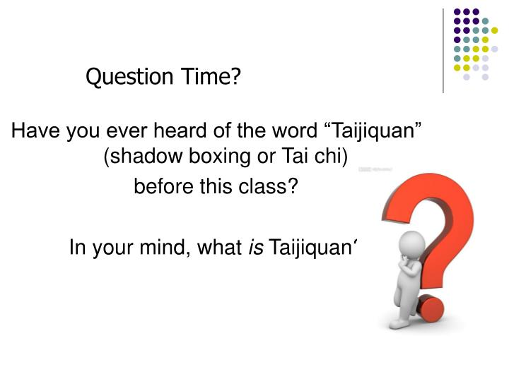 Question Time?