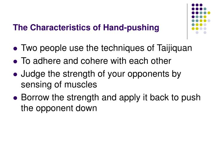 The Characteristics of Hand-pushing