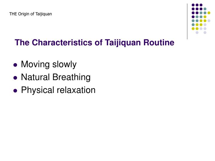 The Characteristics of Taijiquan Routine
