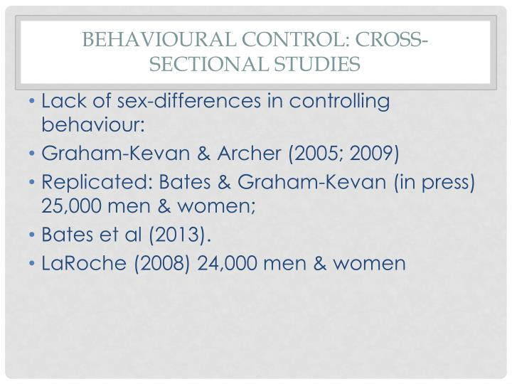 Behavioural Control: Cross-sectional Studies