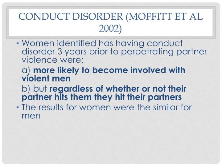 Conduct Disorder (Moffitt et al 2002)