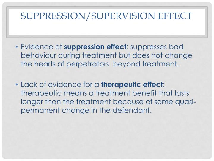 suppression/supervision effect