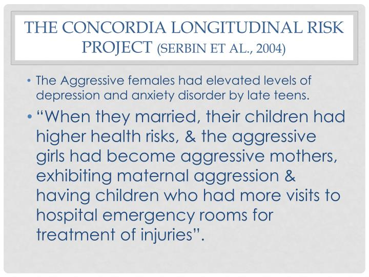 The Concordia Longitudinal Risk Project
