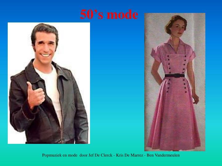 50's mode