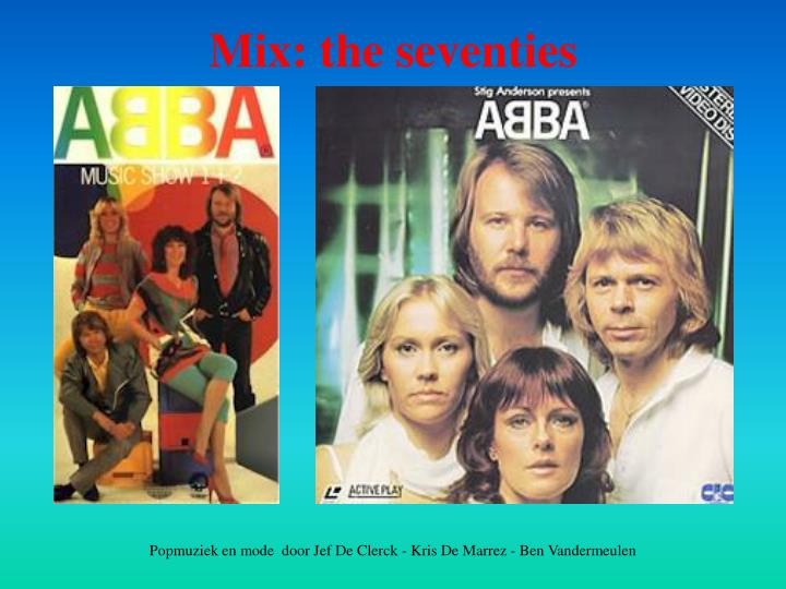 Mix: the seventies