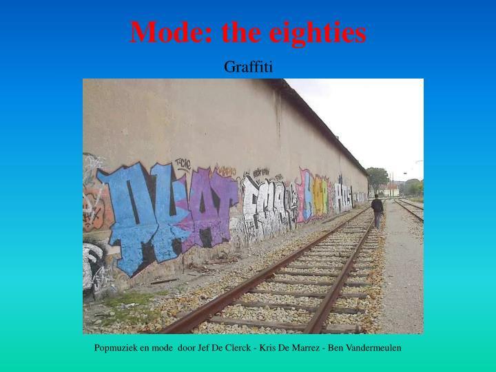 Mode: the eighties