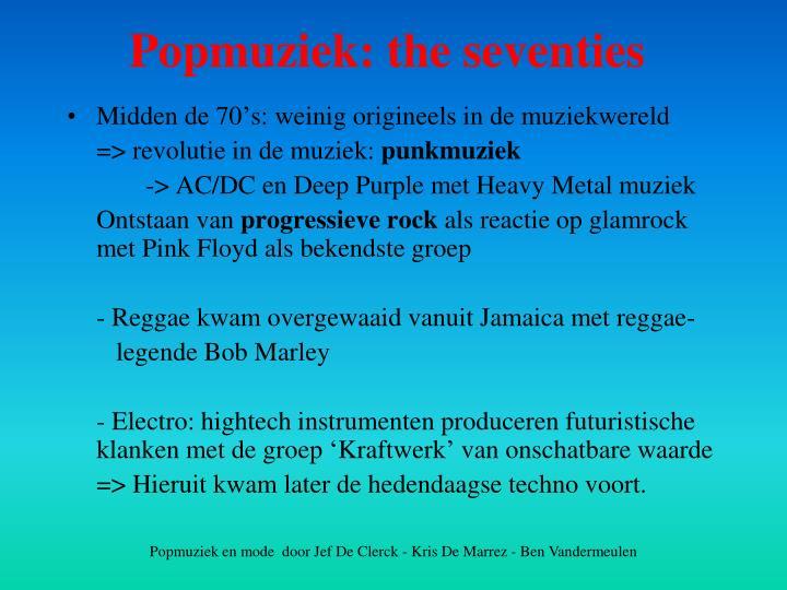 Midden de 70's: weinig origineels in de muziekwereld