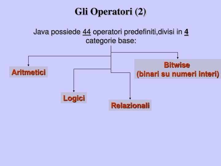 Gli Operatori (2)