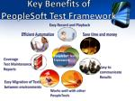 key benefits of peoplesoft test framework