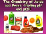 the chemistry of acids and bases finding ph and poh