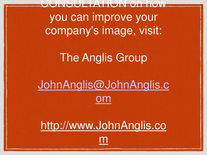 For a FREE CONSULTATION on how you can improve your company's image, visit: