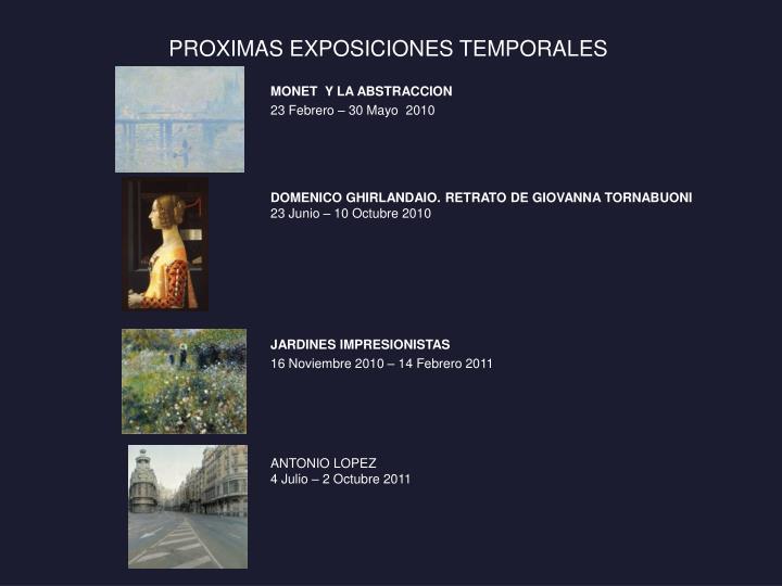 PROXIMAS EXPOSICIONES TEMPORALES