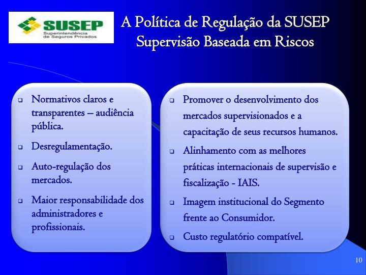 A Política de Regulação da SUSEP