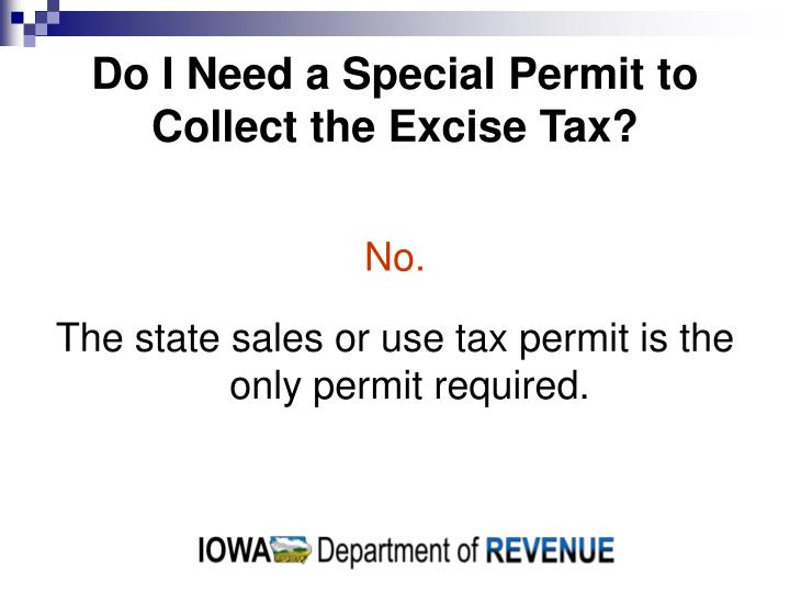 Do I Need a Special Permit to Collect the Excise Tax?