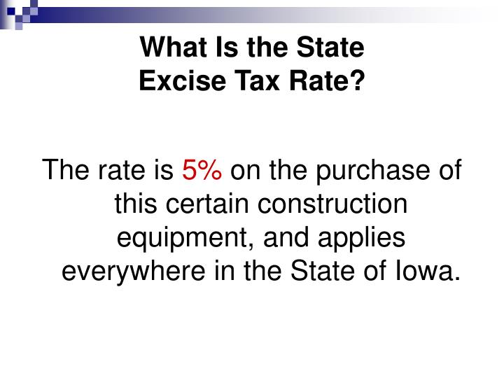 What is the state excise tax rate