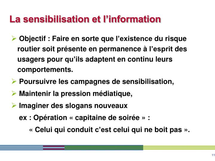 La sensibilisation et l'information