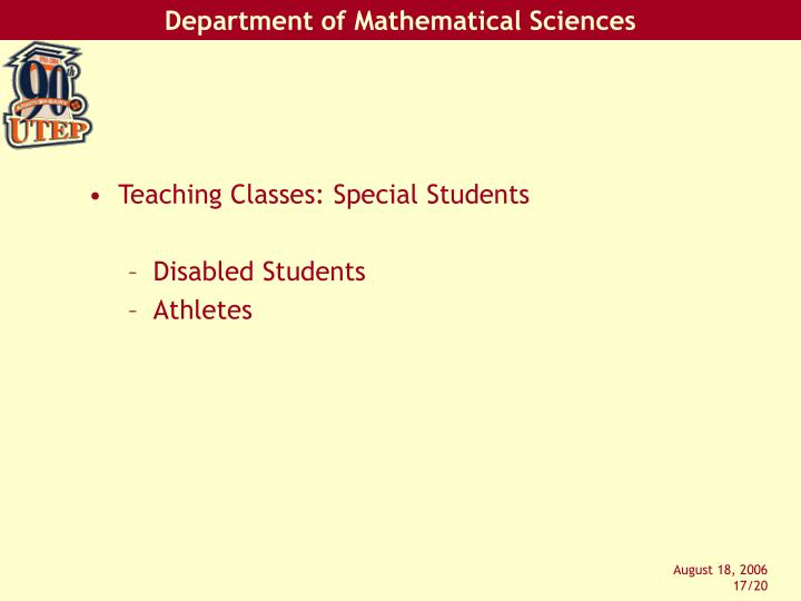 Teaching Classes: Special Students