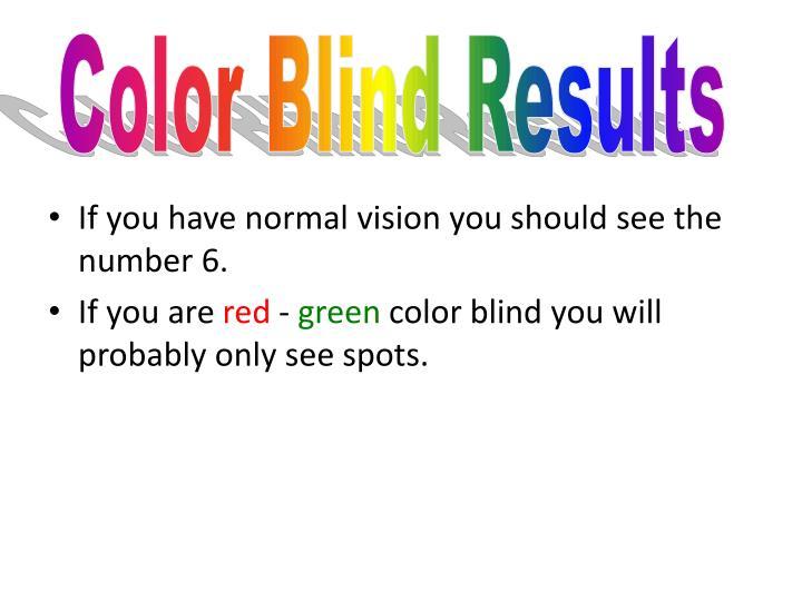 Color Blind Results