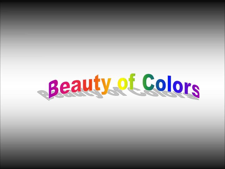 Beauty of Colors