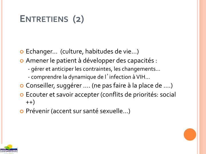 Entretiens  (2)