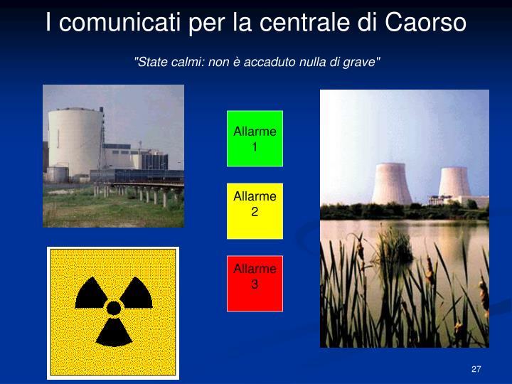 I comunicati per la centrale di Caorso