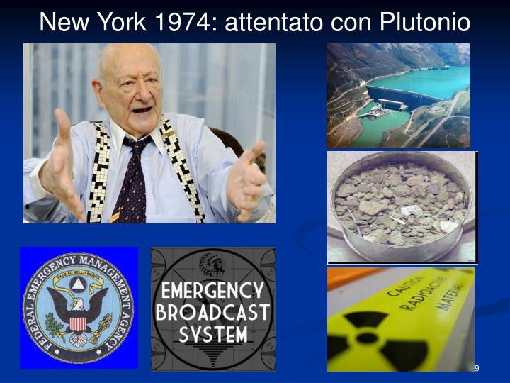 New York 1974: attentato con Plutonio
