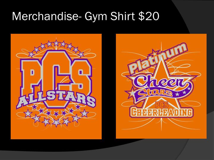 Merchandise- Gym Shirt $20