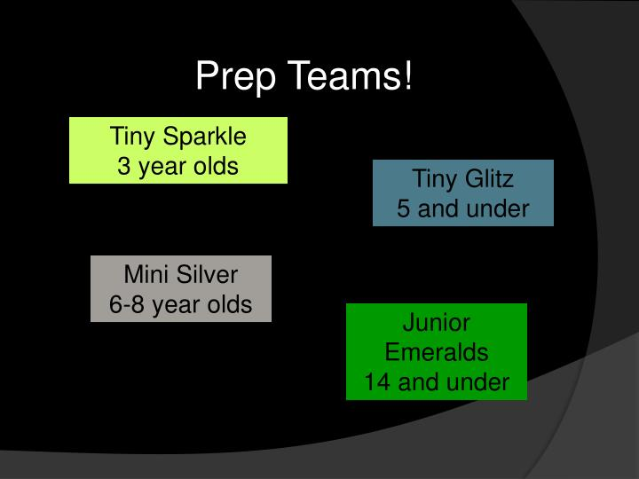 Prep Teams!