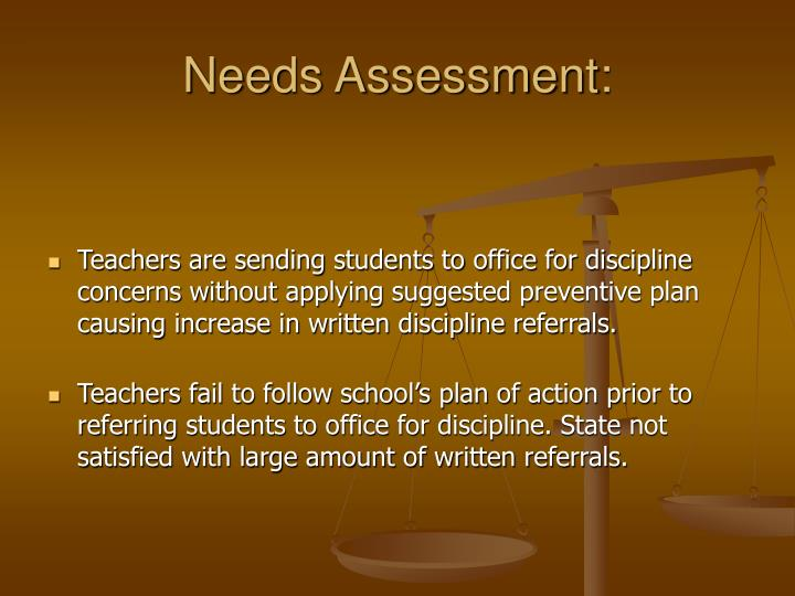 Needs Assessment:
