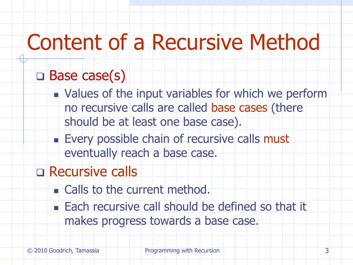 Content of a Recursive Method