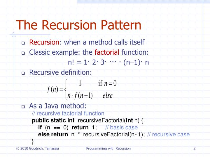 The recursion pattern