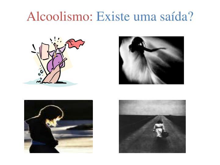 Alcoolismo: