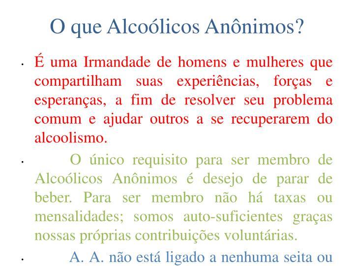O que Alcoólicos Anônimos?